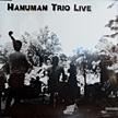 Hanuman Trio Live